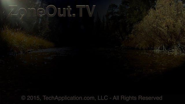 ZoneOutTV - High Sierra Stream (sleep)