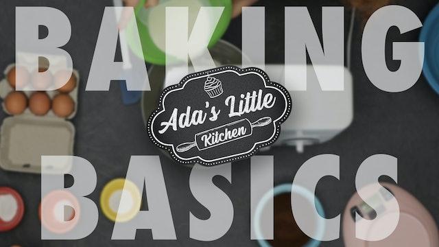 Ada's Little Kitchen #6 | Baking Basics 101 | How to Make a Chocolate Cake