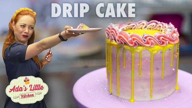 Ada's Little Kitchen #4 | How to make a Drip Cake