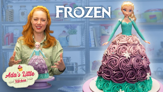 Ada's Little Kitchen #3 | How to make a Frozen Cake