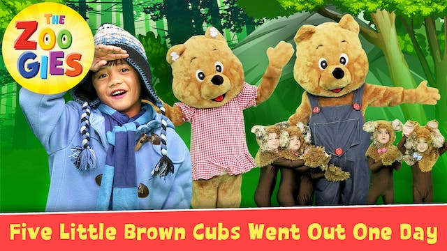 Five Little Brown Cubs Went Out One D...