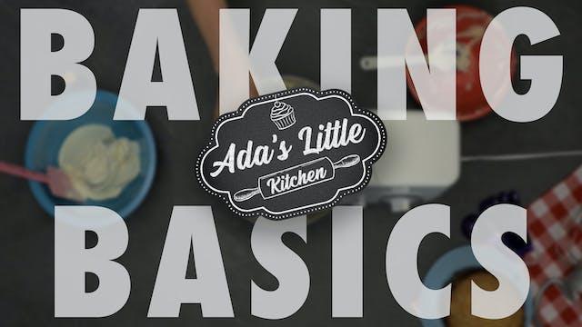 Ada's Little Kitchen #2 | Baking Basi...