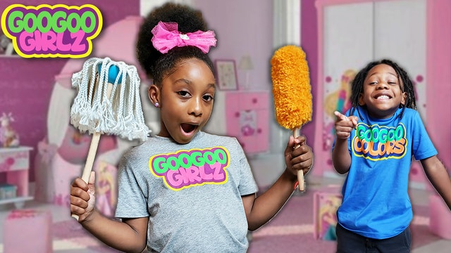 CLEAN YOUR MESS PLEASE! (Learn to Clean Your Chores with Goo Goo Girlz)