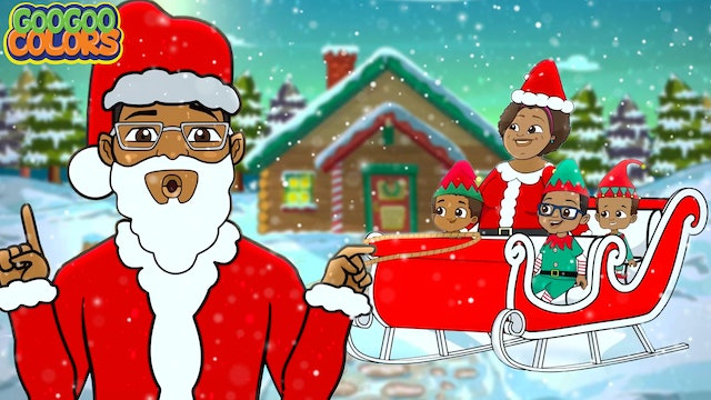 Hurry Up! 🎅☃️🎄(Goo Goo Colors Help Santa Clause Get Ready For Christmas)